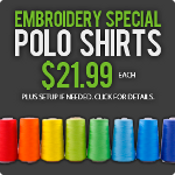 Embroidery Special- Polo Shirts $21.99 Each
